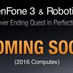 ASUS ZenFone 3 還要再晚一點,會等到 6 月的 Computex 2016 才出現
